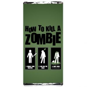 Шоколадка How to kill a Zombie